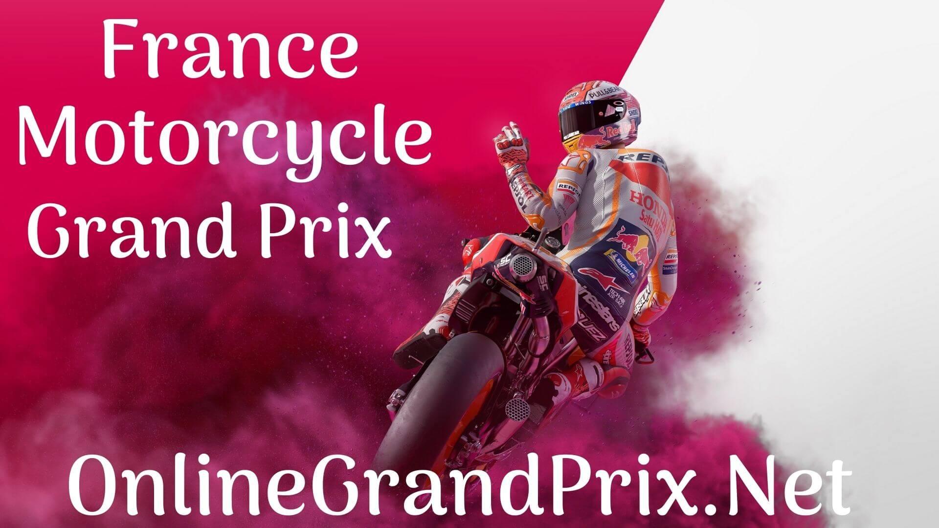 Live Moto gp france Streaming Race