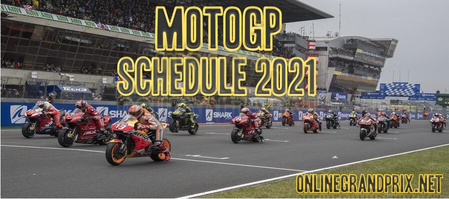 MotoGP Schedule 2021 Confirmed
