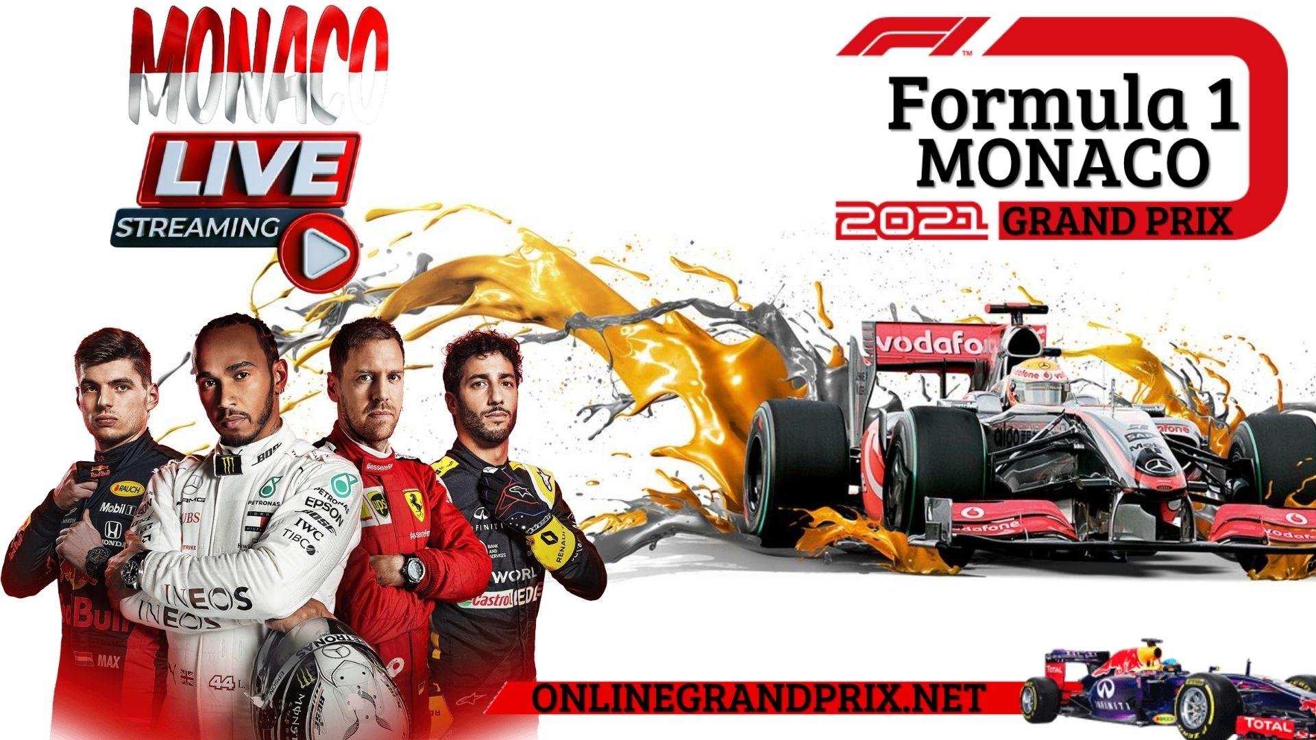 Formula 1 Monaco Grand Prix Live Stream
