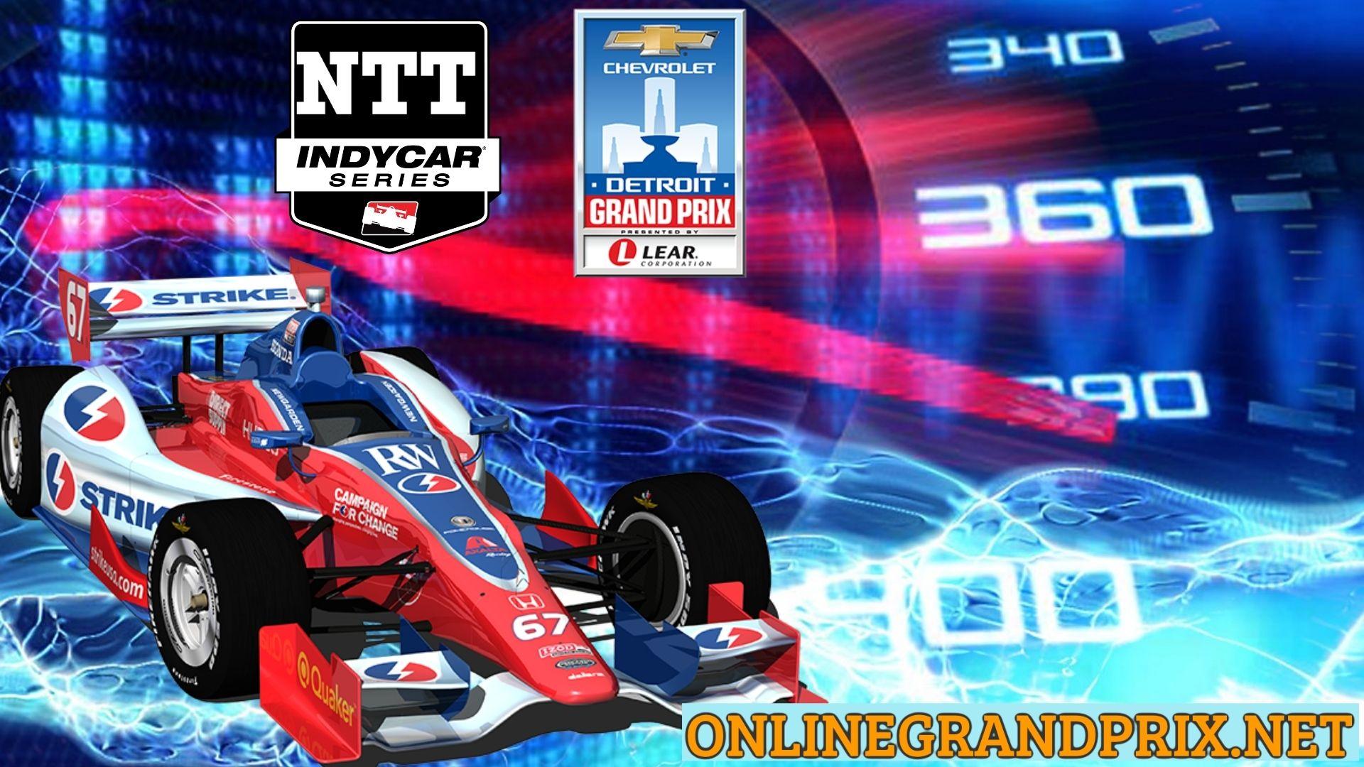 Chevrolet Detroit Grand Prix IndyCar Live Stream