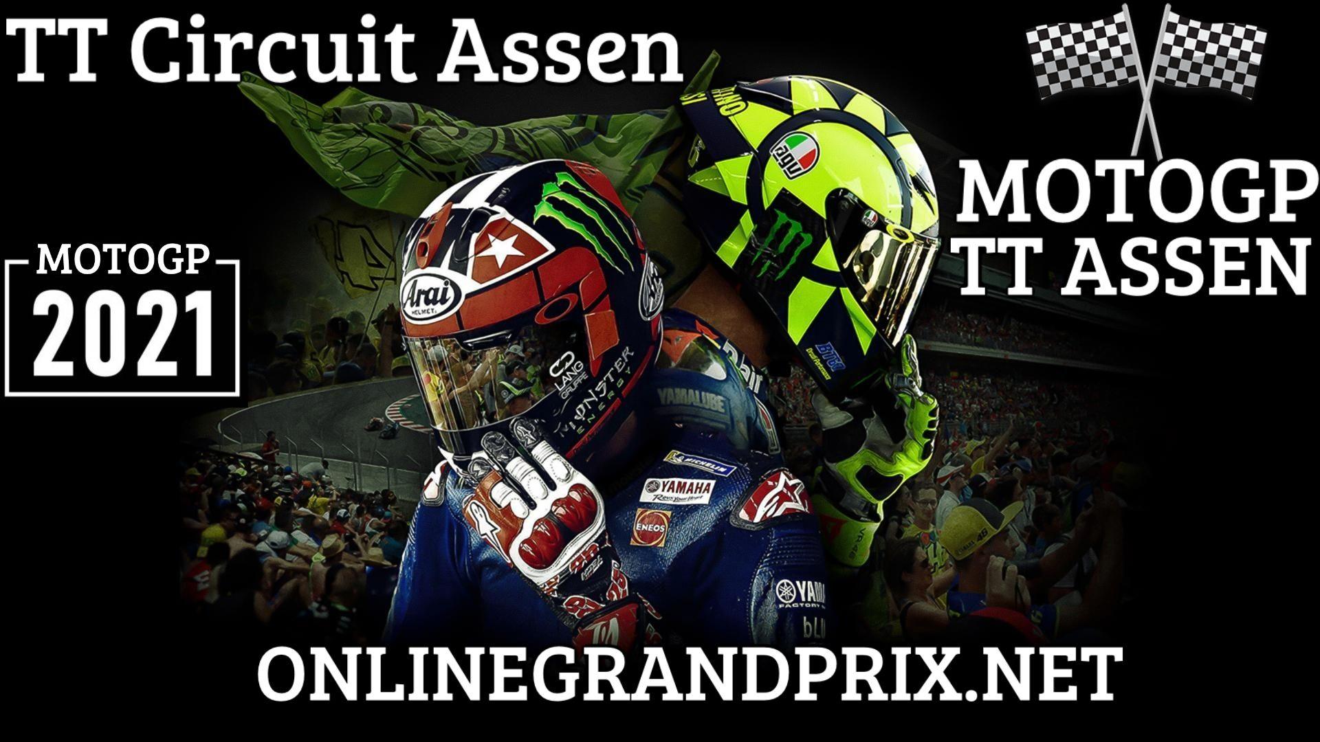 MotoGP TT Assen Grand Prix Live Stream