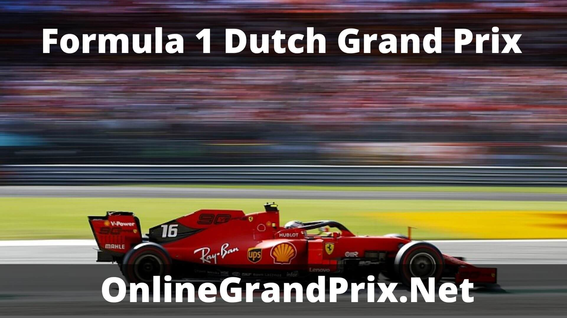 F1 Qualifying Dutch GP Live Stream 2020