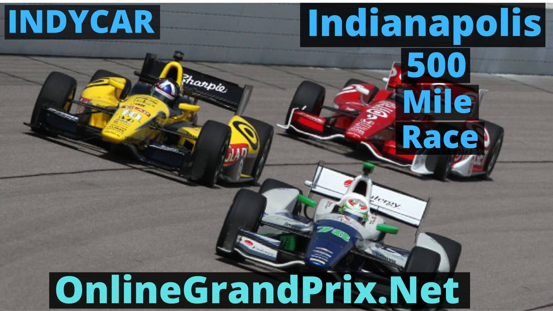 104th Running of the Indianapolis 500 Live Stream 2020 | Indycar