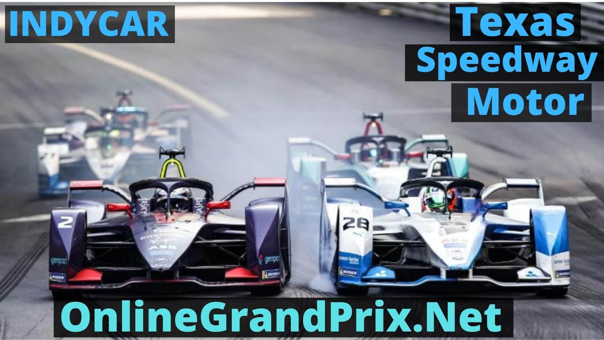 Texas Indy 600 Live Stream 2020 | Indycar