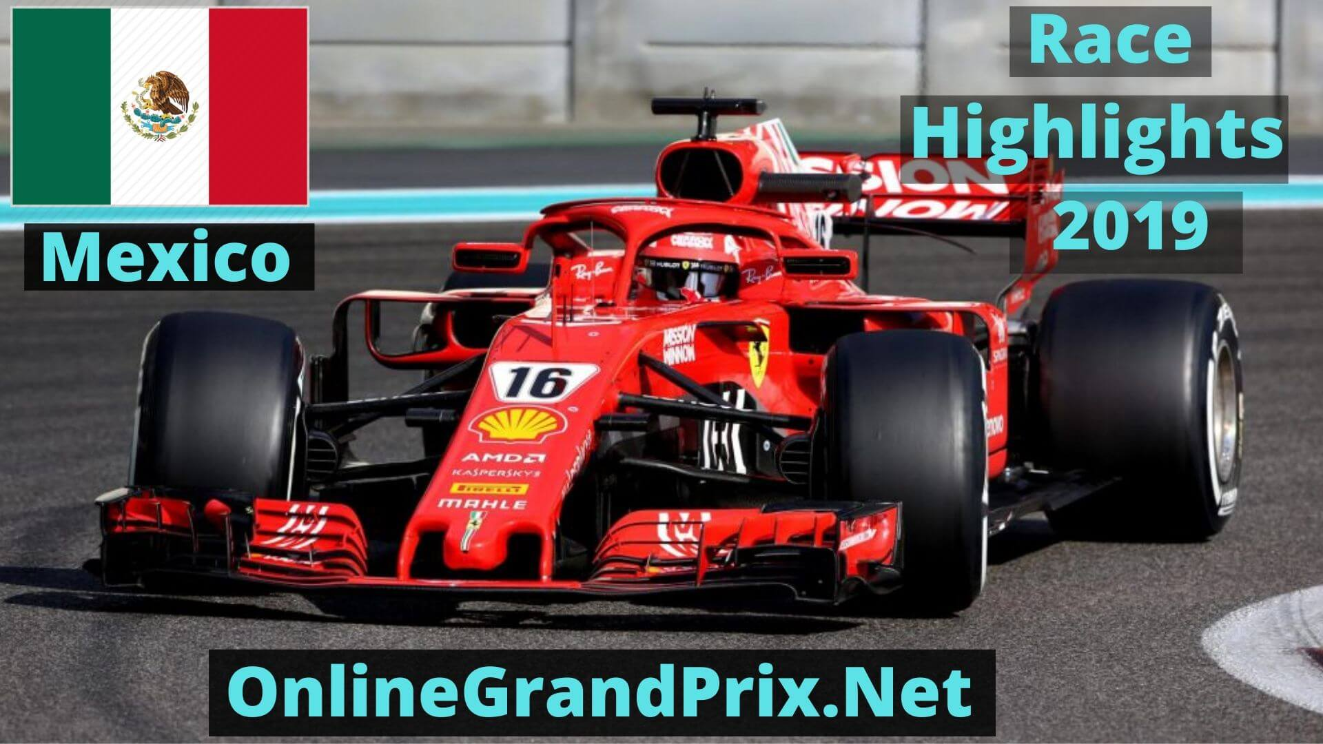 Formula 1 Mexico GP Race Highlights 2019 Race Replay