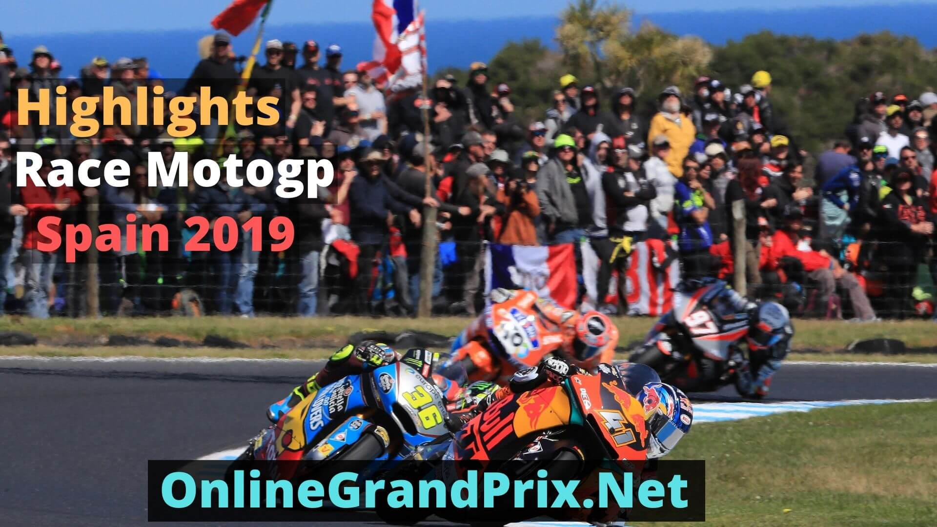 Spain MotoGP Highlights 2019