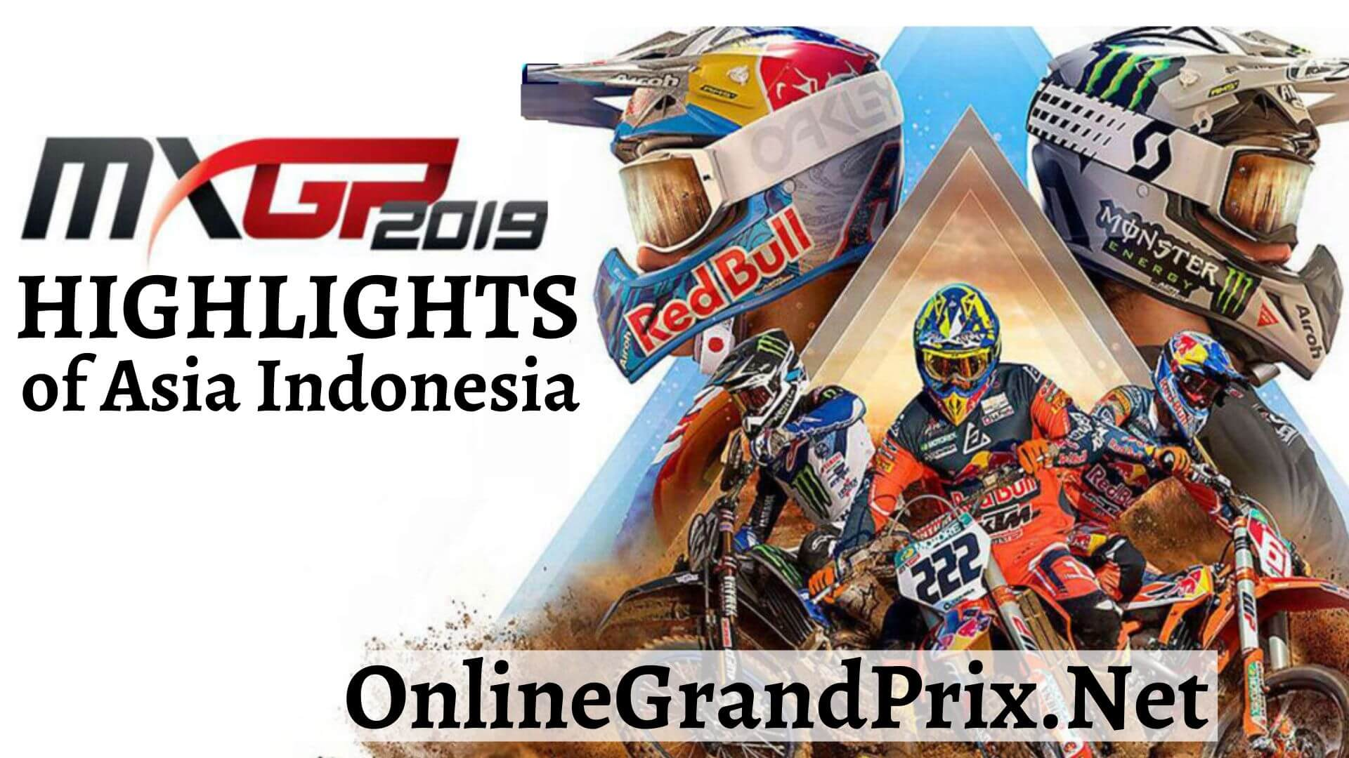 MXGP of Asia Indonesia Highlights 2019
