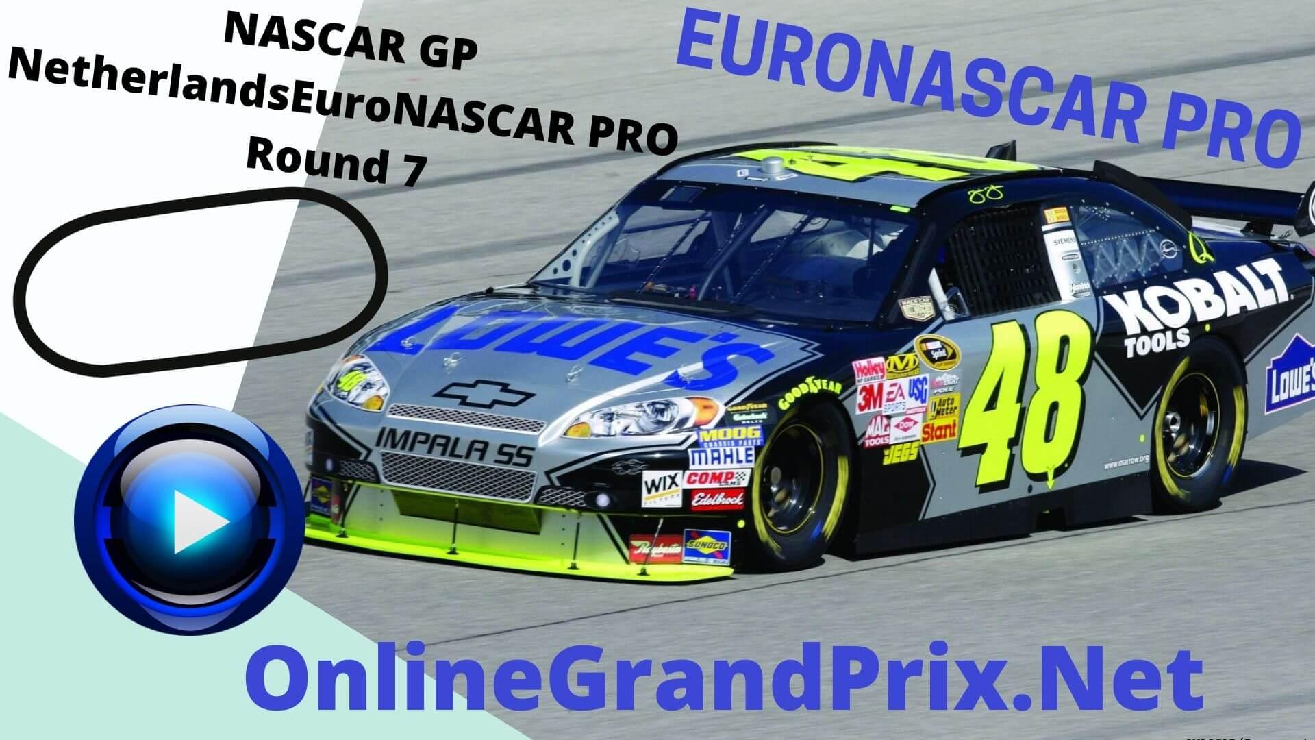 Netherlands NASCAR GP Live Stream | Euro NASCAR PRO Round 7