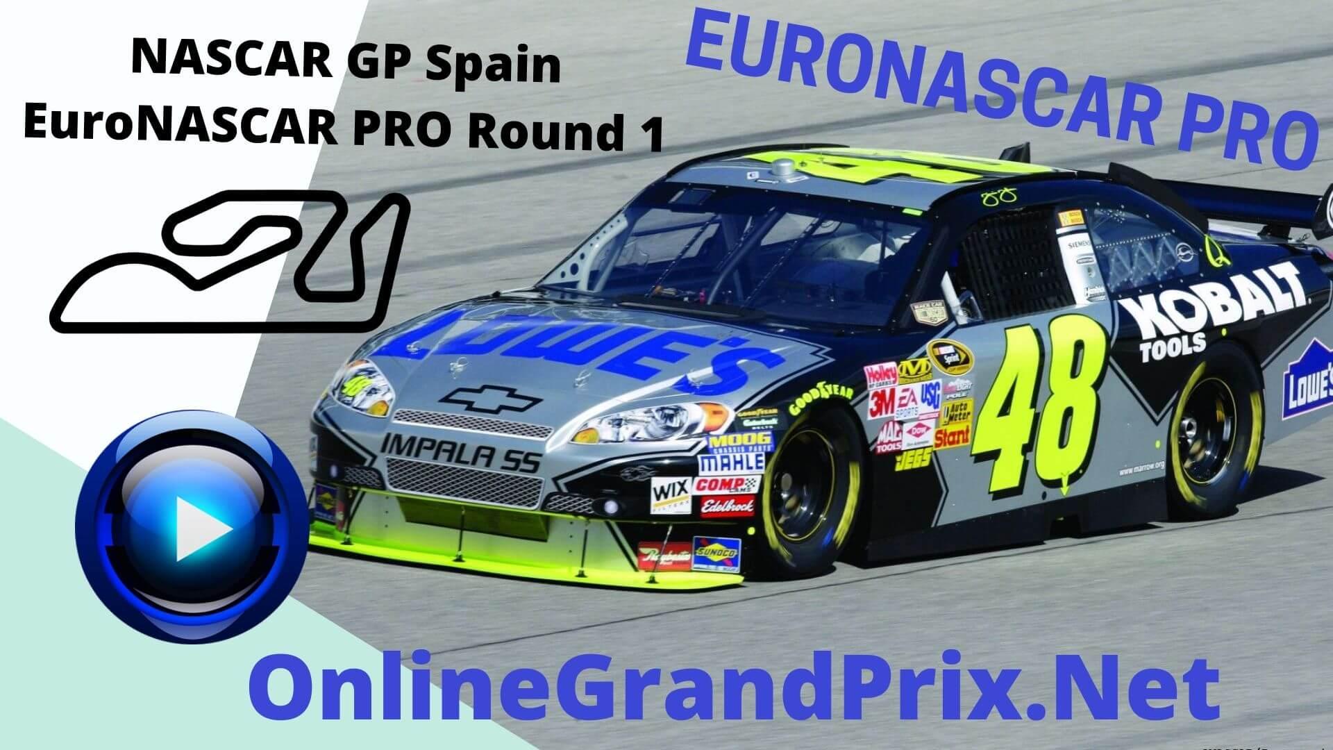 Spain NASCAR GP Live Stream | Euro NASCAR PRO Round 1