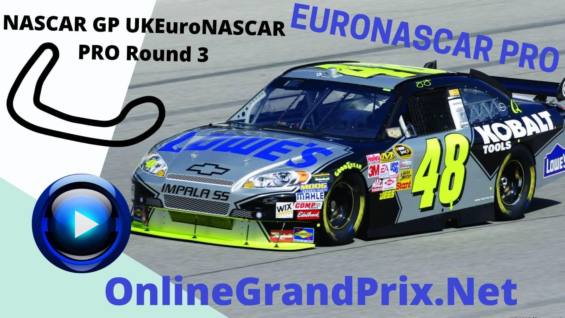 UK NASCAR GP Live Stream | Euro NASCAR PRO Round 3