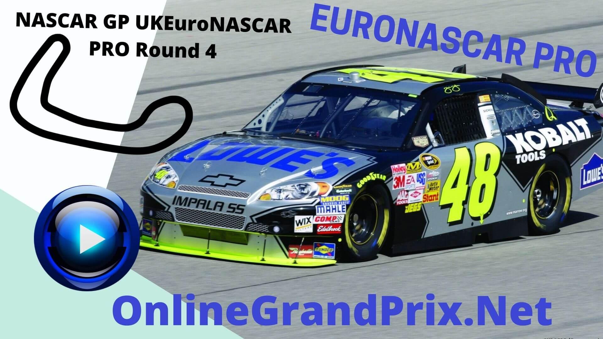 UK NASCAR GP Live Stream | Euro NASCAR PRO Round 4