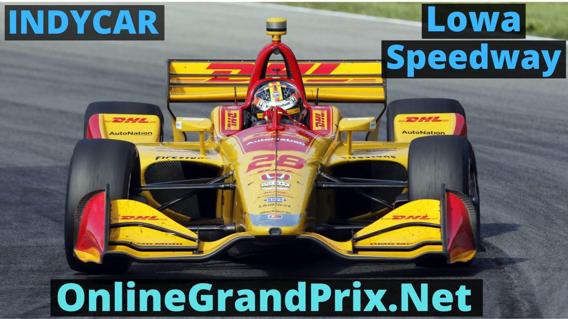 Iowa 300 Live Stream 2020 | Indycar