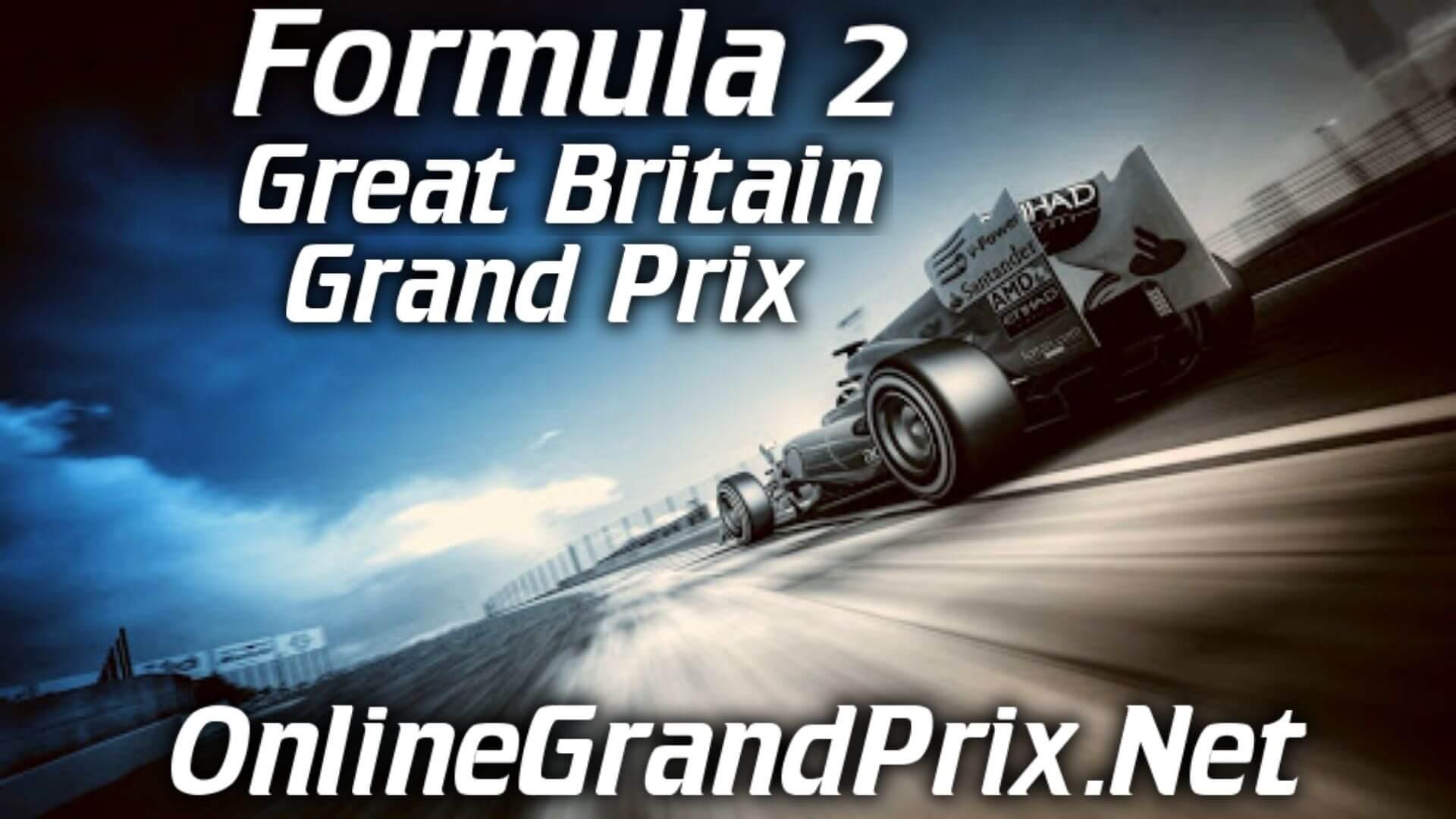 Great Britain F2 Grand Prix Live Stream 2020 | Race 2: Full Race Replay