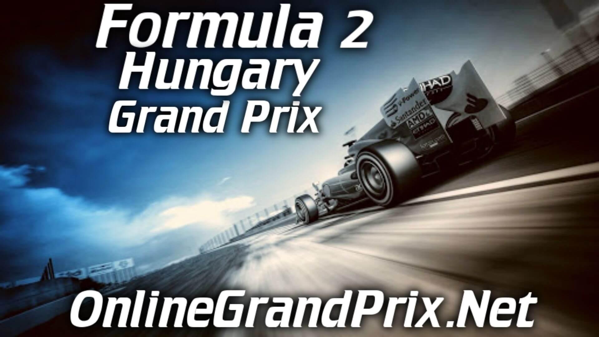 Hungary F2 Grand Prix Live Stream 2020 | Race 1:Full Race Replay
