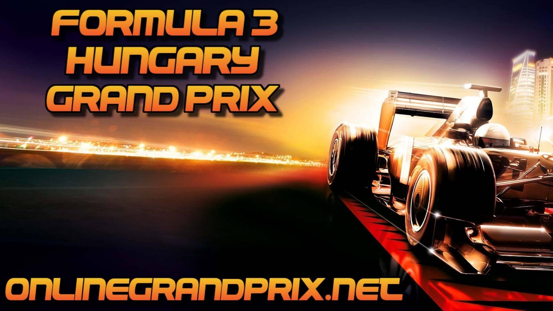 Hungary F3 Grand Prix Live Stream 2020 | Race 1:Full Race Replay
