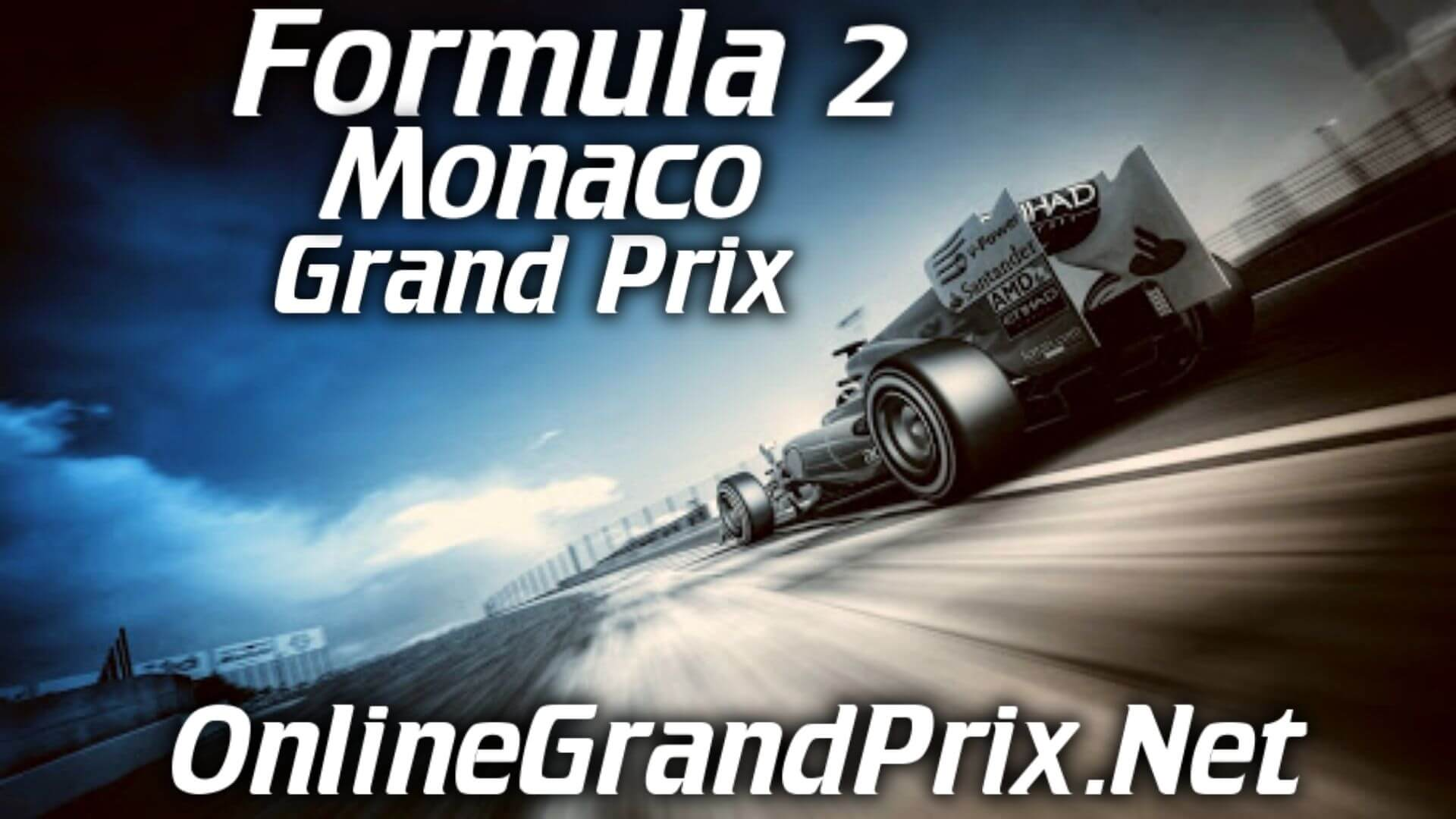 Monaco F2 Grand Prix Live Stream 2020 | Race 1:Full Race Replay
