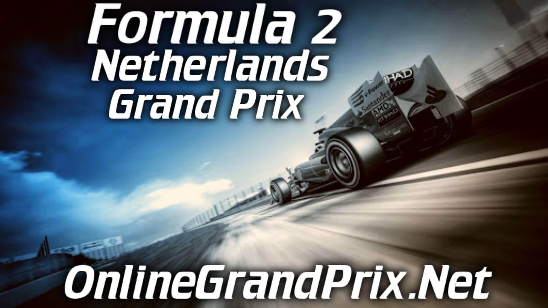 Netherlands F2 Grand Prix Live Stream 2020 | Race 1:Full Race Replay