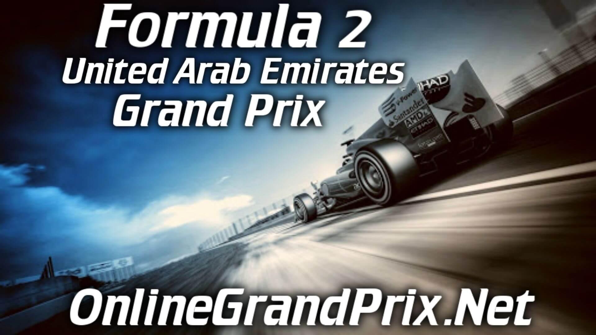 United Arab Emirates F2 Grand Prix Live Stream 2020 | Race 1:Full Race Replay