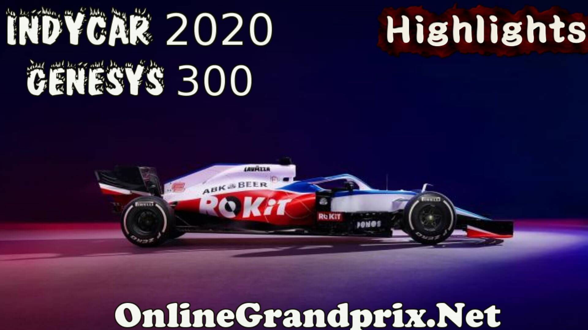 Genesys 300 Highlights Indycar 2020