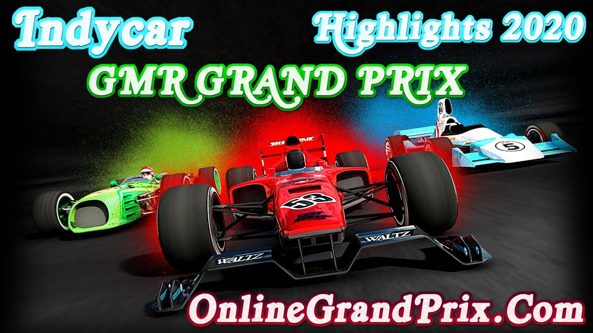 GMR Grand Prix Highlights INDYCAR 2020