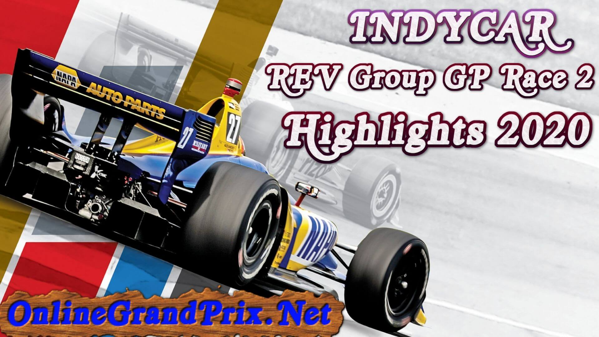 REV Group Grand Prix Race 2 Highlights INDYCAR 2020