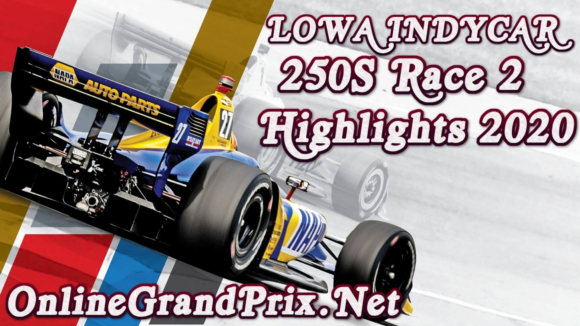 lowa Indycar 250S Race 2 Highlights INDYCAR 2020