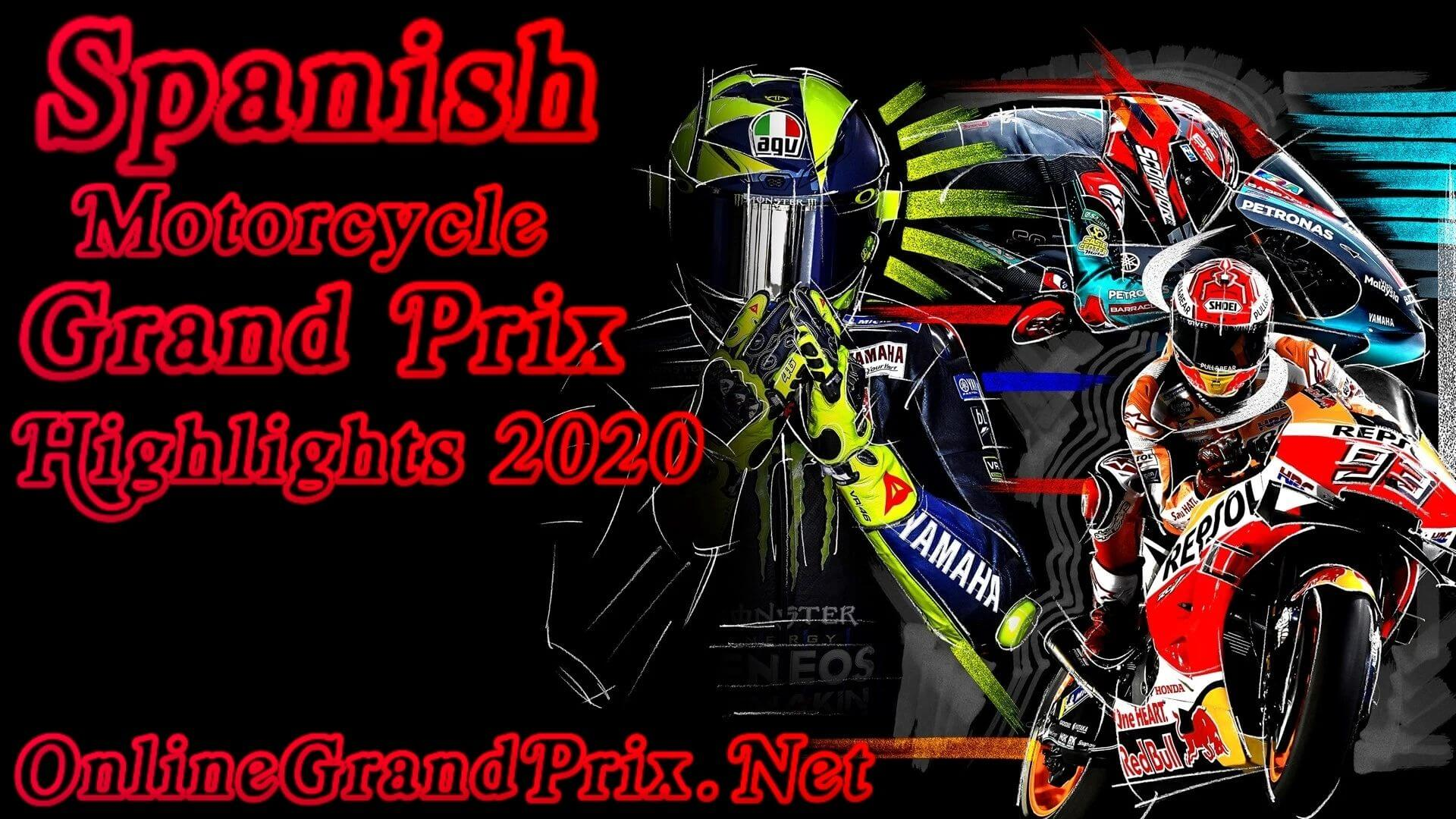 Spanish MotoGP Highlights 2020
