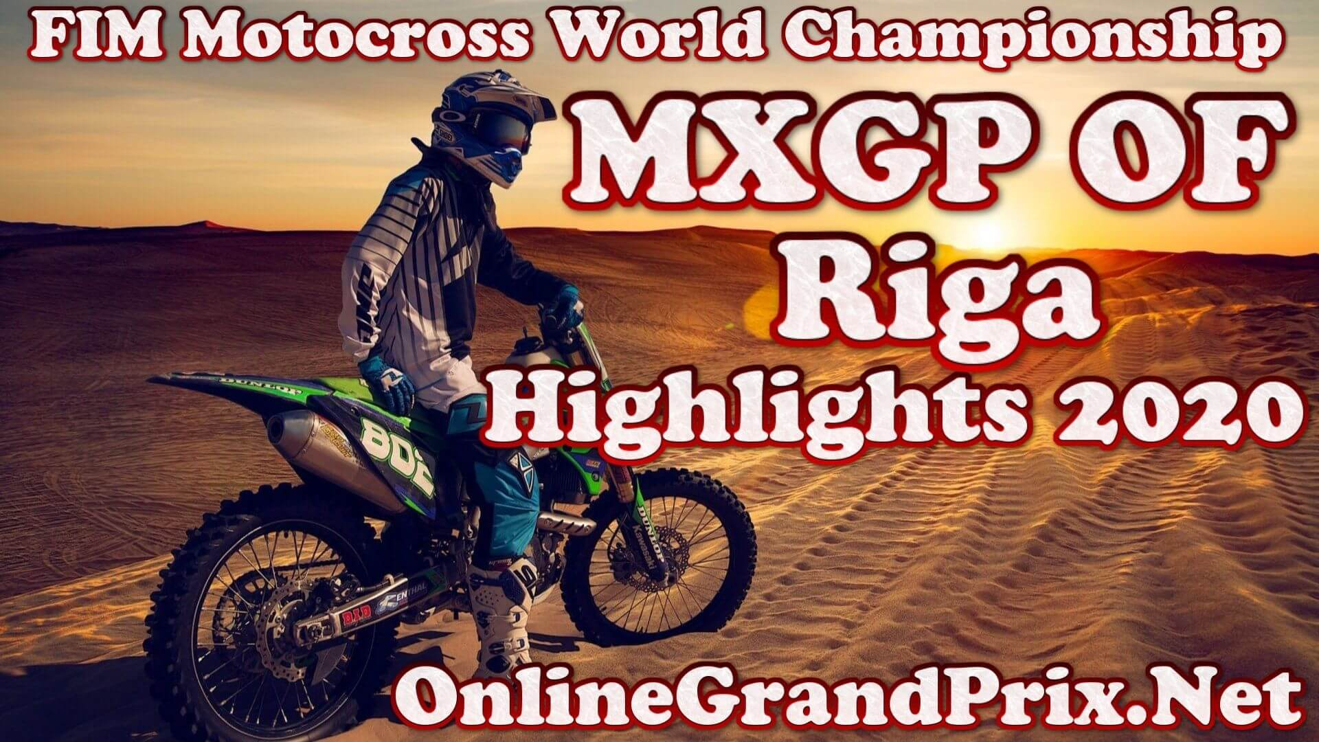 MXGP of Riga Highlights 2020