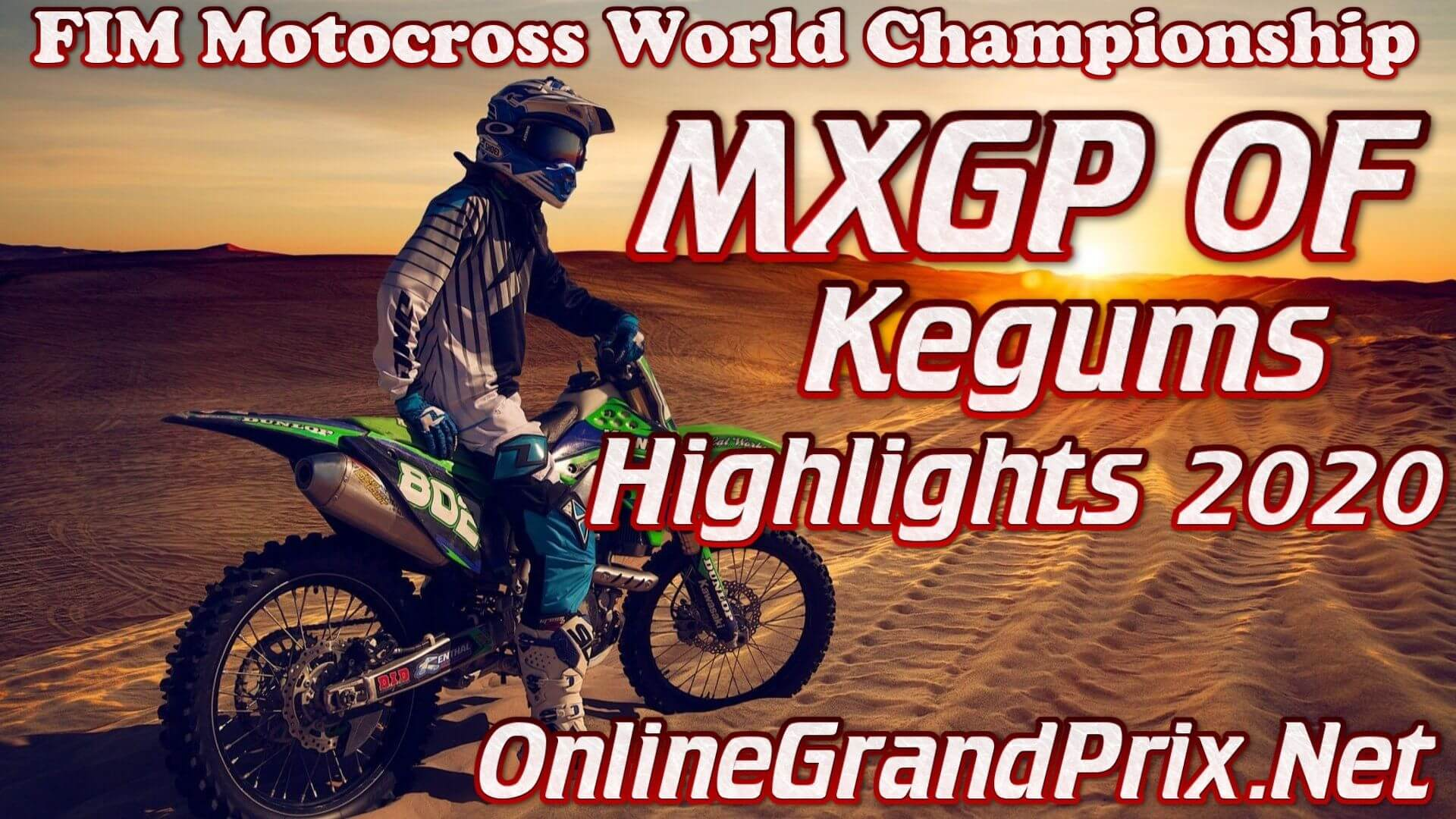 MXGP of Kegums Highlights 2020