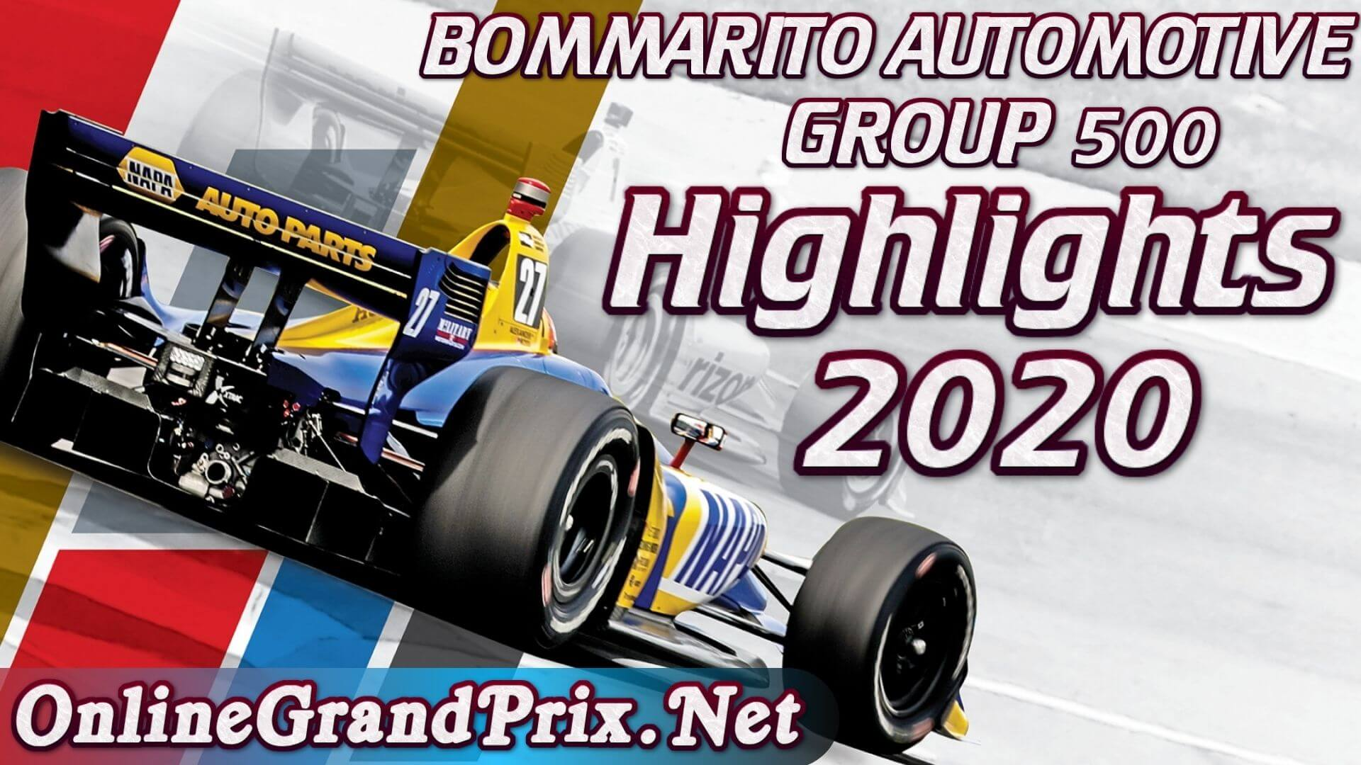 Bommarito 500 Race 1 Highlights INDYCAR 2020