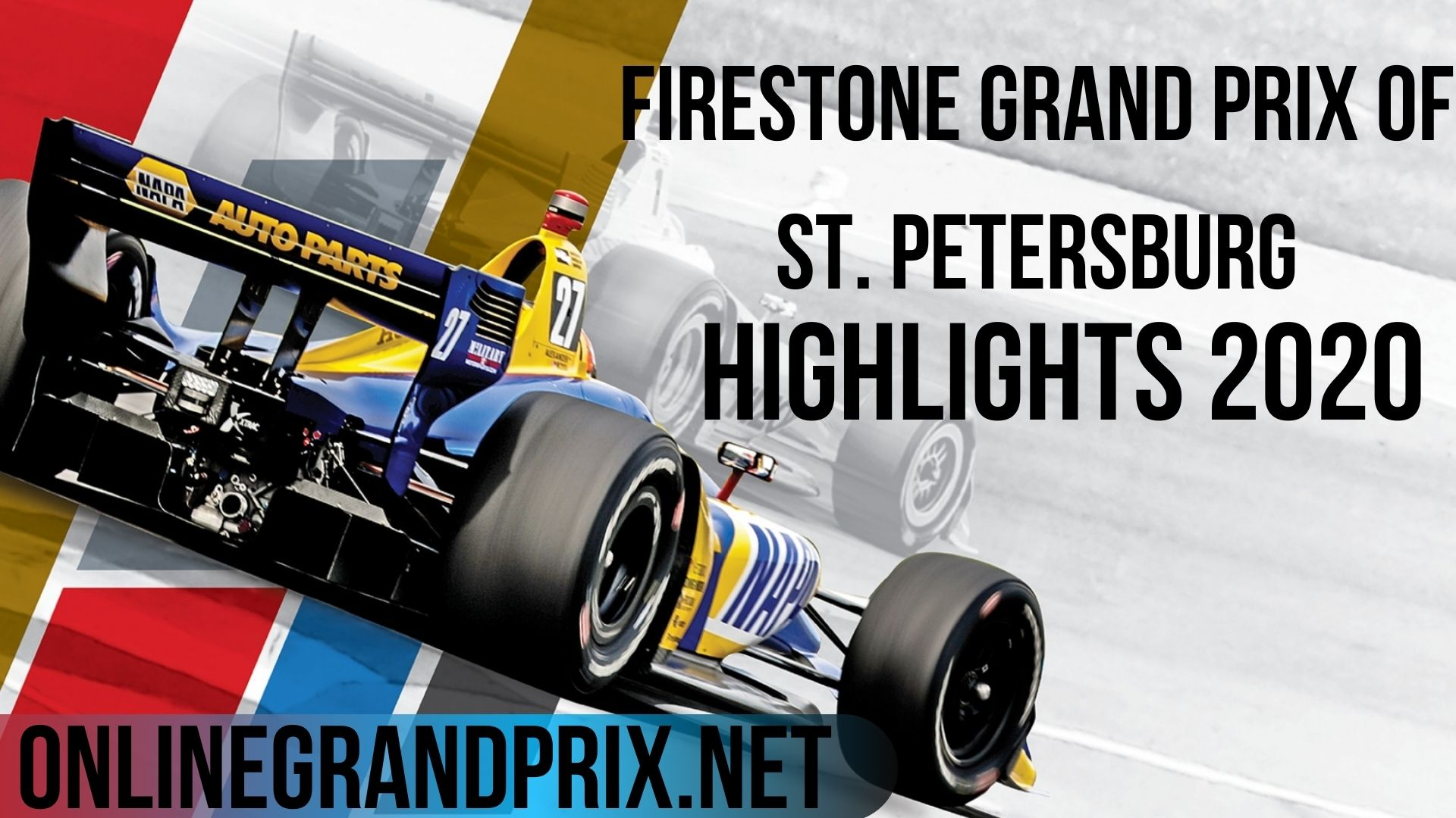 Firestone Grand Prix Of St. Petersburg Highlights INDYCAR 2020