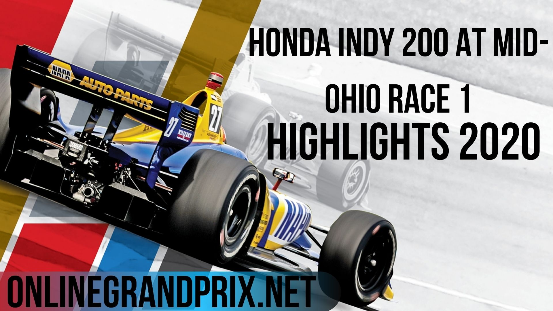 Honda INDY 200 At Mid-Ohio Race 1 Highlights INDYCAR 2020