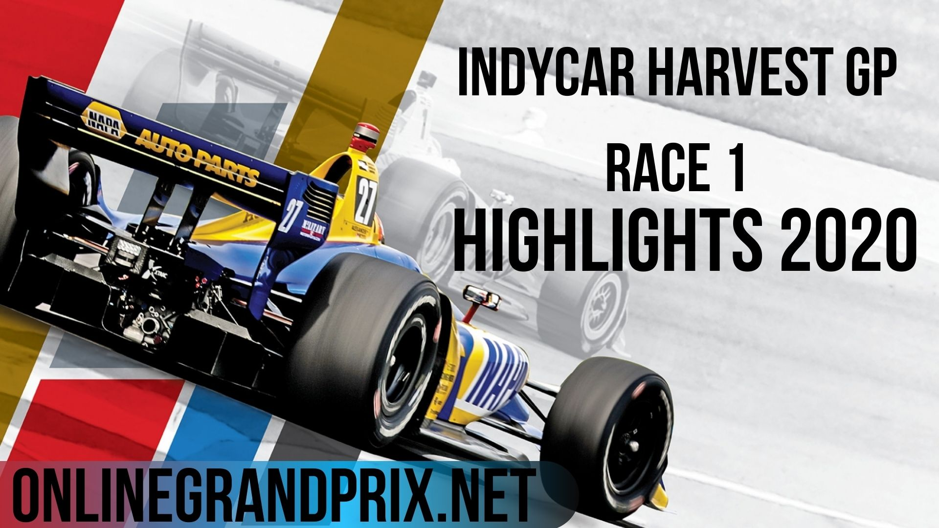 INDYCAR Harvest GP Race 1 Highlights 2020