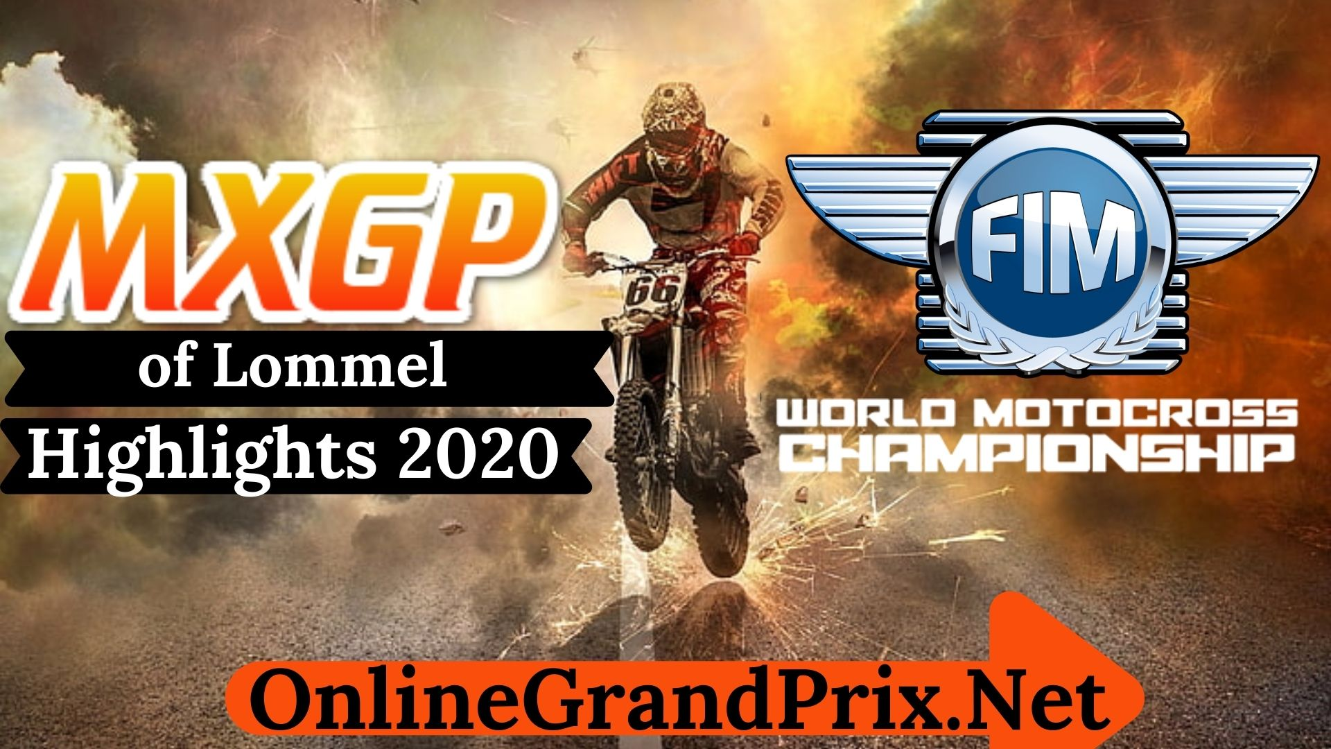 MXGP of Lommel Highlights 2020