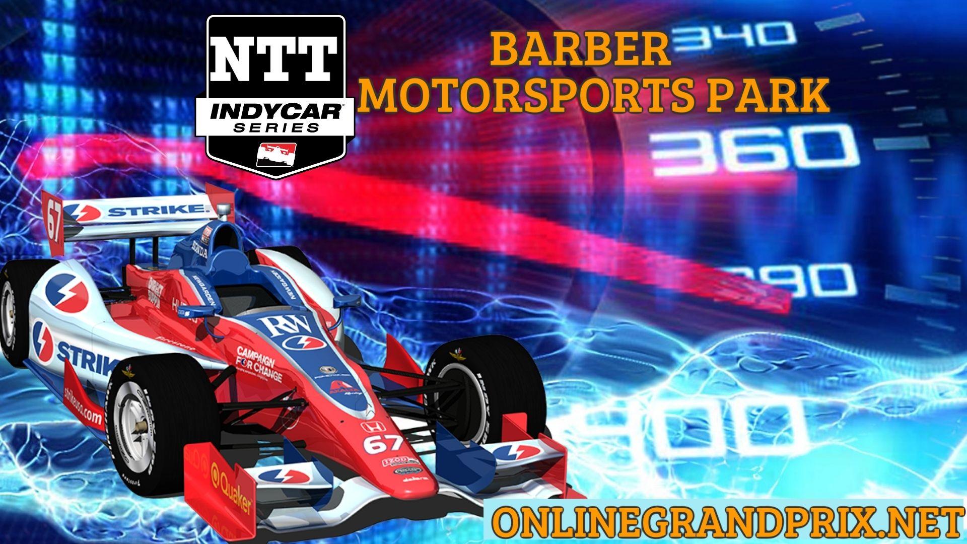 Barber Motorsports Park Live Stream 2021 | INDYCAR