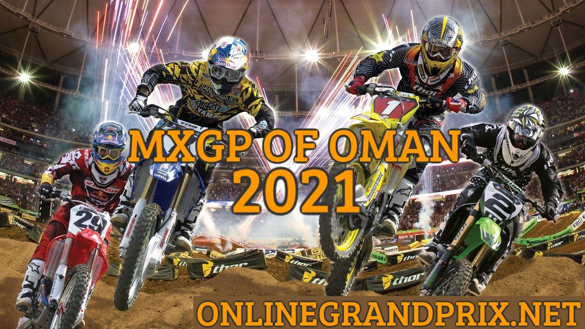 Oman MXGP Live Stream 2021 | FIM MotoCross WC