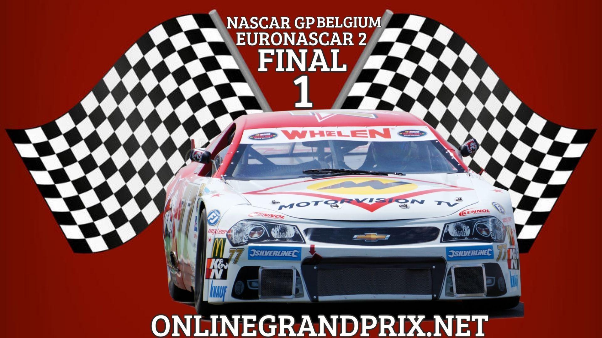 Belgium NASCAR GP Live Stream 2021 | Euro NASCAR 2 Final 1