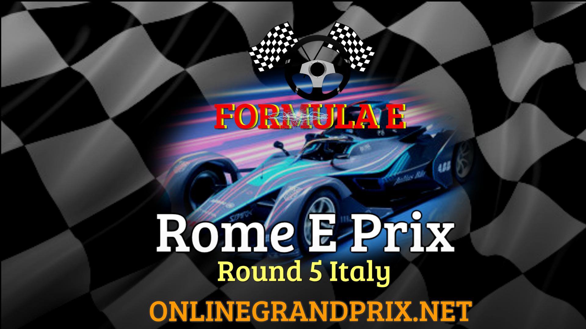 Formula E Rome E Prix 2021 Live Stream RD 5