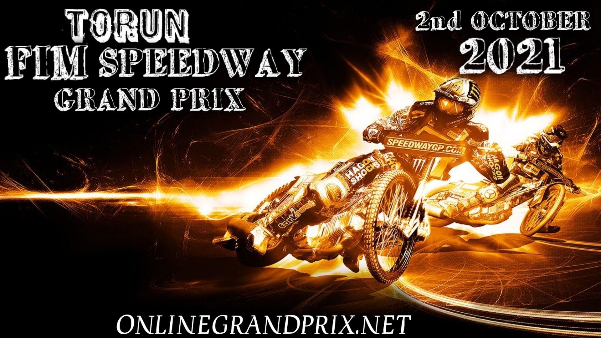 Torun Live Stream : 2021 FIM Speedway Grand Prix Of Poland Round 11