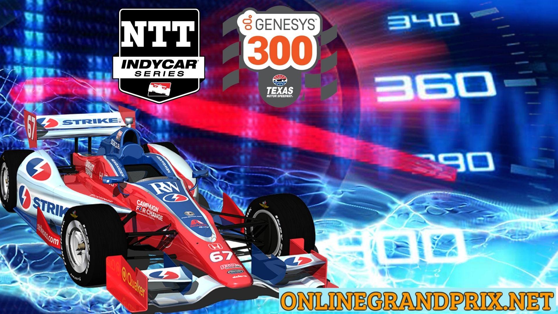 Genesys 300 Live Stream 2021   INDYCAR