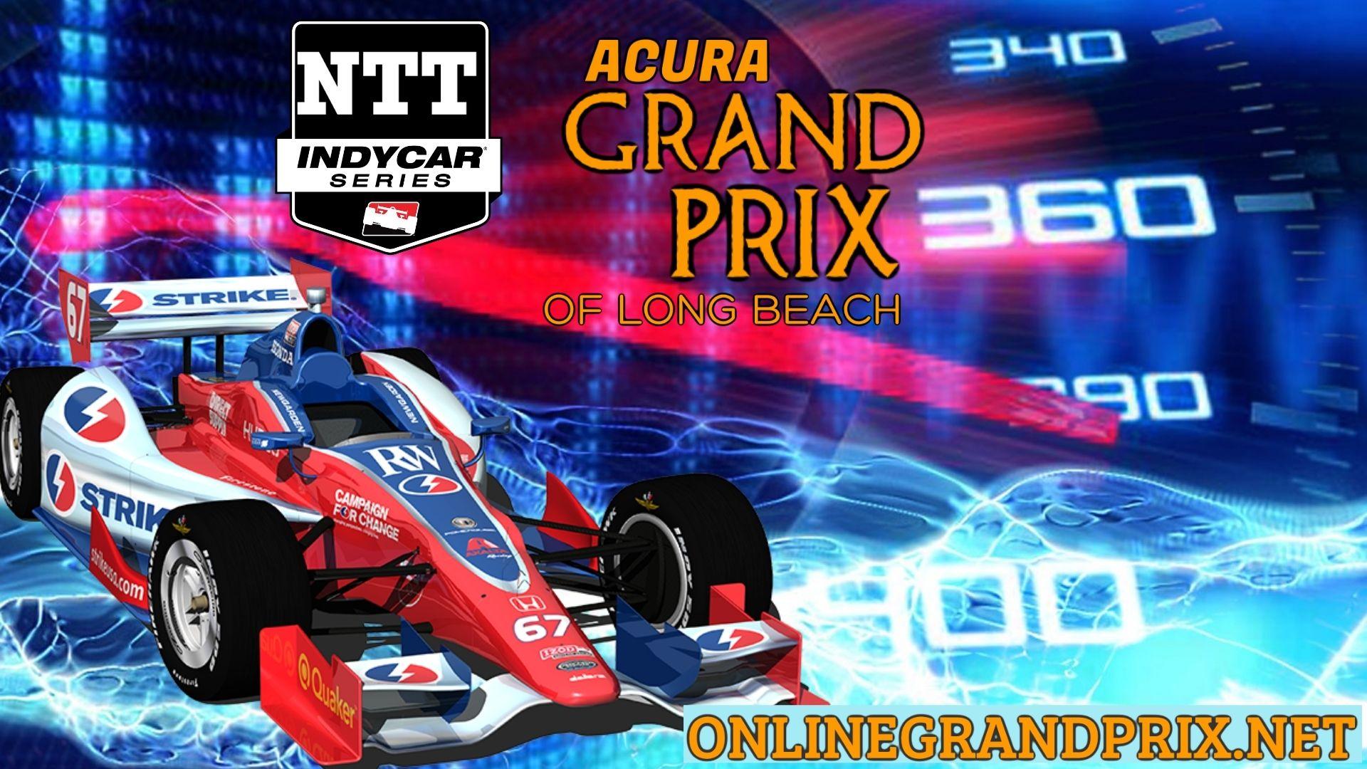 Acura GP Of Long Beach Live Stream 2021 | INDYCAR