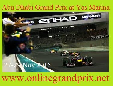 Watch 2015 Abu Dhabi Grand Prix at Yas Marina Stream