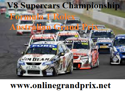 Watch V8 Supercars 2016 F1 grand prix Live