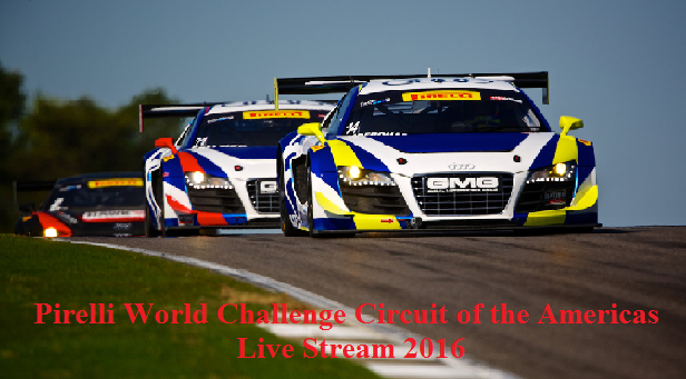 Race 2016 Pirali Circuit of the Americas Streaming