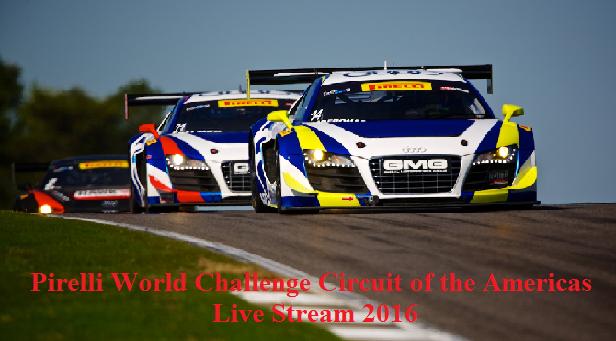 Racing Stream Pirelli World Challenge Circuit of the Americas Live